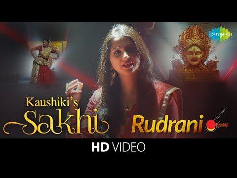 Kaushiki's Sakhi - Rudrani Full Song | Classical Vocal | Hindustani Music & Dance