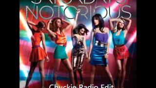 The Saturdays - Notorious - Chuckie Remix (Radio Edit)