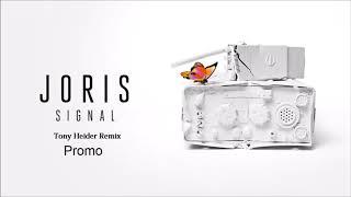 Joris - Signal (Tony Heider Remix) / Promo Snippet