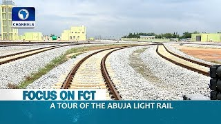 A Tour Of The Abuja Light Rail |Dateline Abuja|