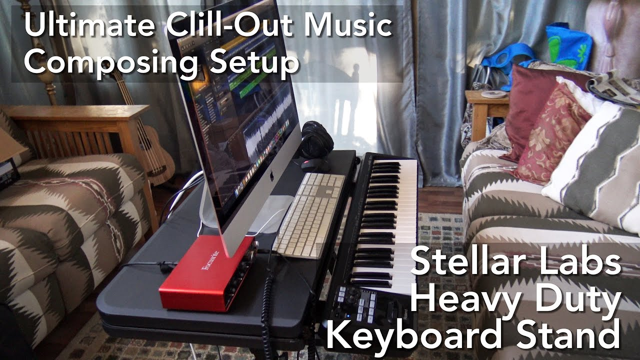 Ultimate Chill-Out Music Composing Setup With Stellar Labs Keyboard Stand