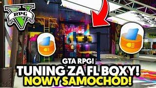 TUNING ZA FLBOXY! I NOWY SAMOCHÓD | GTA V RPG