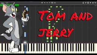 Tom and Jerry, Theme (Synthesia)