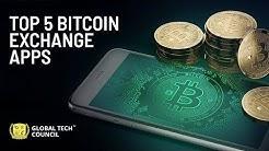 Top 5 BitCoin Exchange Apps | Global Tech Council