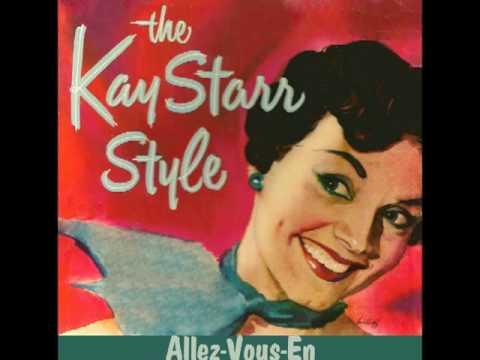 KAY STARR - Allez-Vous-En (1953) mp3