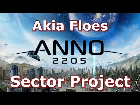 Anno 2205 - Akia Floes - Sector Project (Change Gonna Come Achievement) [1080 60FPS]