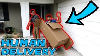 DELIVERING HUMAN IN CARDBOARD BOX TO STRANGERS HOUSE! (BTS)