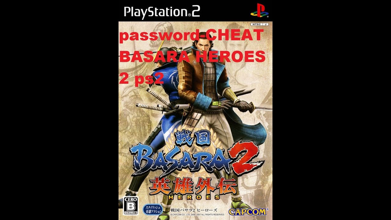 password cheat basara heroes 2 ps2 youtube