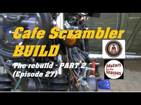 1978 Cafe Scrambler PROJECT The REBUILD part 2