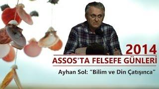 Bilim ve Din Çatışınca - Ayhan Sol