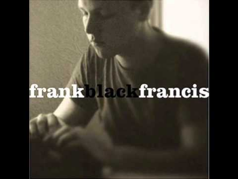 Frank Black Francis - Where Is My Mind?