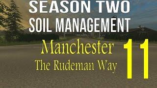 Farming Simulator 2015 Manchester Season 2 Soil Management Ep 11