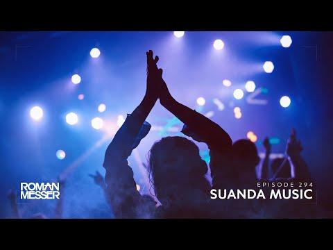 Roman Messer - Suanda Music 294 [#SUANDA]