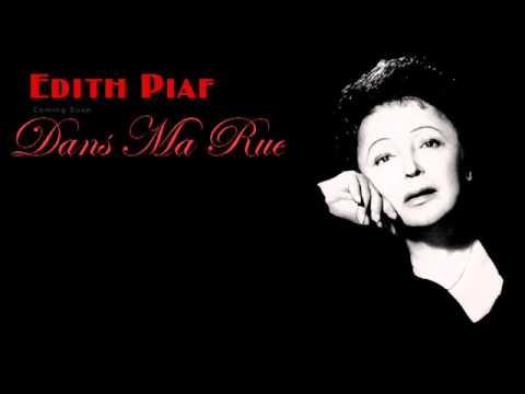 Edith Piaf - Dans Ma Rue (English Lyrics)