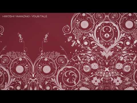 Hiroshi Yamazaki -  Your Tale