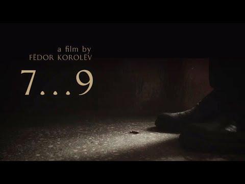 «7...9» - Короткометражный фильм | Short Film