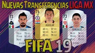 Fichajes LIGA MX FIFA 19 - Transferencias LIGA MX