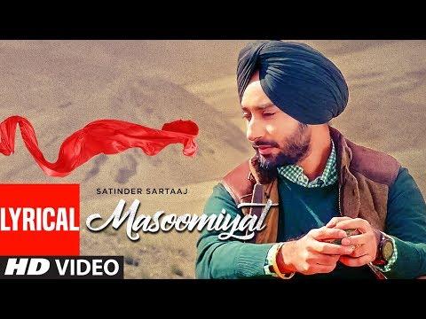 Satinder Sartaaj: Masoomiyat (Full Lyrical Song) | Beat Minister | Latest Punjabi Songs | T-Series