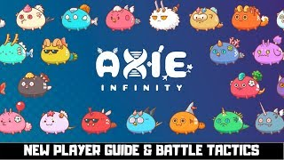 Axie Infinity | New Player Guide & Battle Tactics