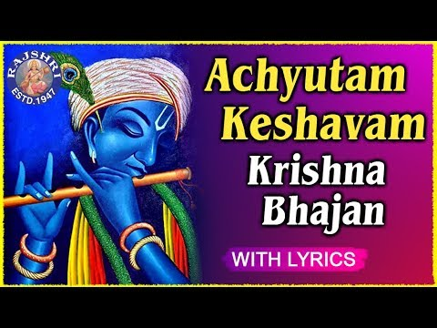 Achyutam Keshavam By Madhuraa Bhattacharya In Mp3