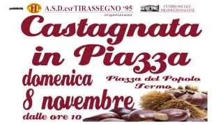 Promo Castagnata in Piazza - Tirassegno 95 - Domenica 8 Novembre Fermo