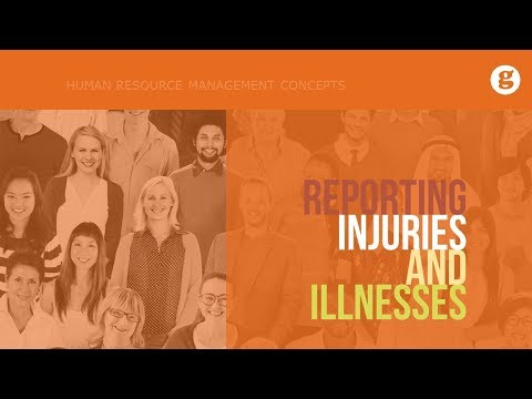 Reporting Injuries and Illnesses