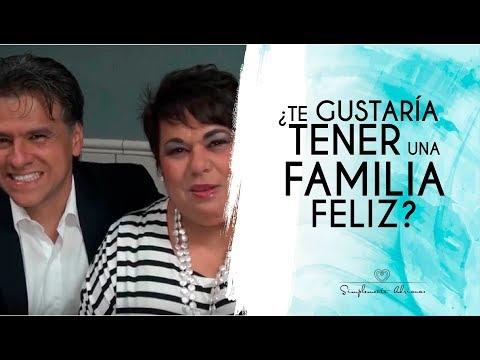 ¿Te gustaría tener una familia feliz?
