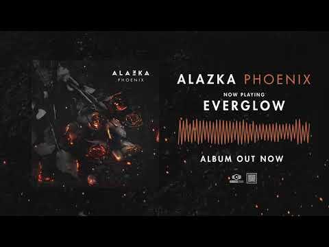 ALAZKA  Everglow  AUDIO