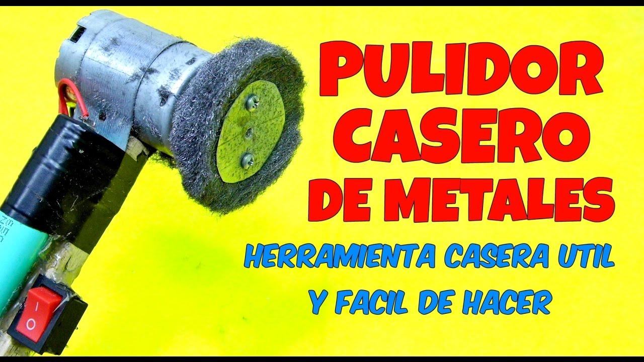 Pulidor de metales casero facil de hacer maquina pulidora - Limpiador de metales ...