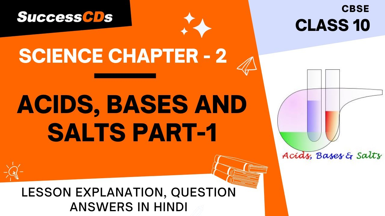 Download Acid Bases and Salts Class 10 Chapter 2 Part 1 of 2 - Explanation in Hindi
