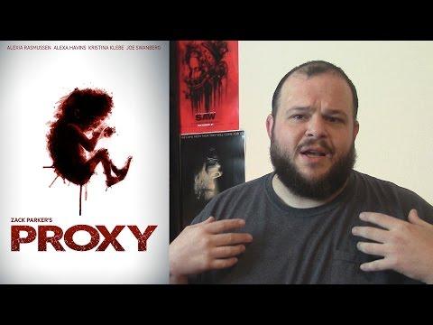 Proxy (2013) movie review thriller horror drama