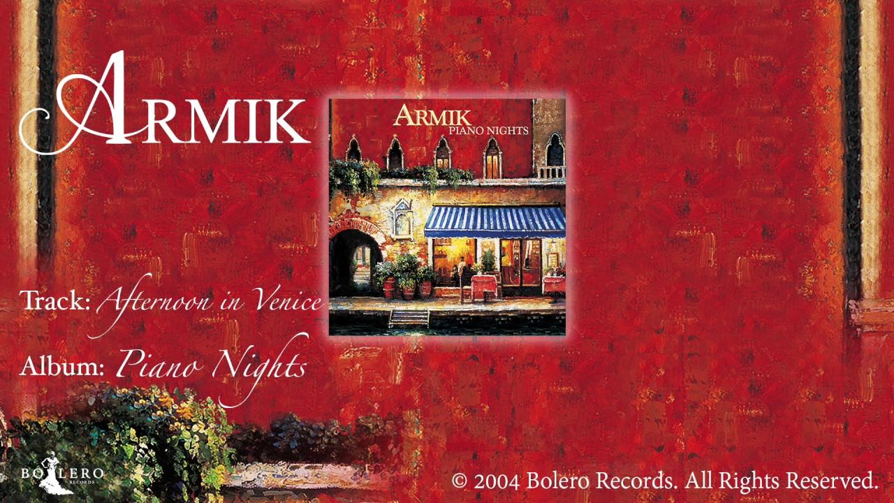 Armik Afternoon In Venice