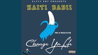 Change Ya Life video thumbnail