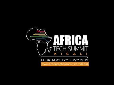 Africa Tech Summit Kigali - Feb 13th -15th 2019