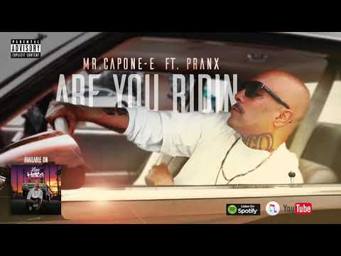Mr.Capone-E - Are You Riding Feat. Pranx & J-One  (Official Audio) Mp3