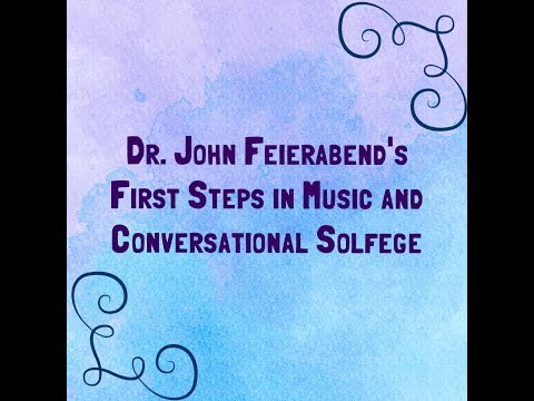 John Feierabend's First Steps in Music and Conversational Solfege