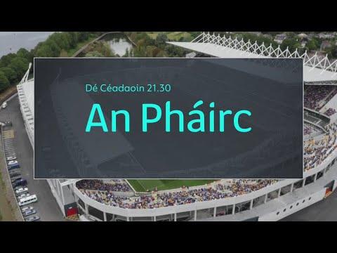An Pháirc | Dé Céadaoin 27/9 | 21.30 | TG4