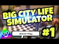 Big City Life:Simulator #1 Зарабатываем первые деньги :)