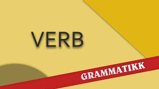 Norsk språk (Norwegian language) - Verb