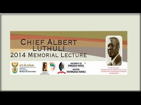 The Chief Albert Luthuli Lecture, 29 November 2014
