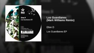 Los Guardianes (Mark Williams Remix)