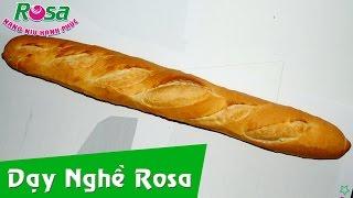 Làm bánh mì Baguette - Bánh mì dài Việt Nam