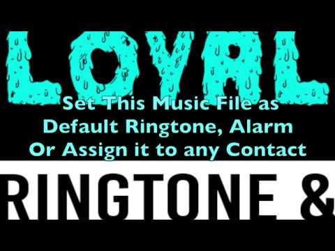 Chris Brown - Loyal Ringtone and Alert.