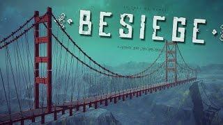 GOLDEN GATE BRIDGE! | Besiege #76 | Player Creations!