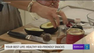 Your Best Life: Healthy, kid-friendly snacks
