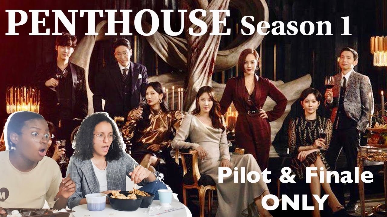PENTHOUSE 펜트하우스 Season 1 Reaction | Watching the First and Last episodes ONLY !