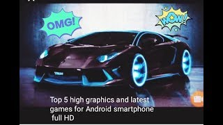 Top 5 hit games for Android smartphone full HD