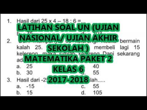 Latihan Soal Un Matematika Kelas 6 Paket 2 2017 2018 Youtube
