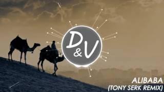 Gambar cover ALIBABA (Tony Serk Remix)