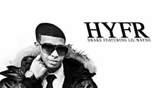 HYFR-Drake feat. Lil Wayne [Clean, HQ]